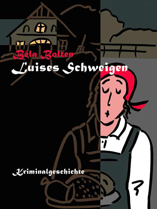 03_Bela-Bolten_Luises-Schweigen