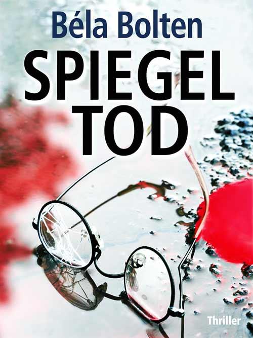 20_Bela-Bolten_Spiegeltod
